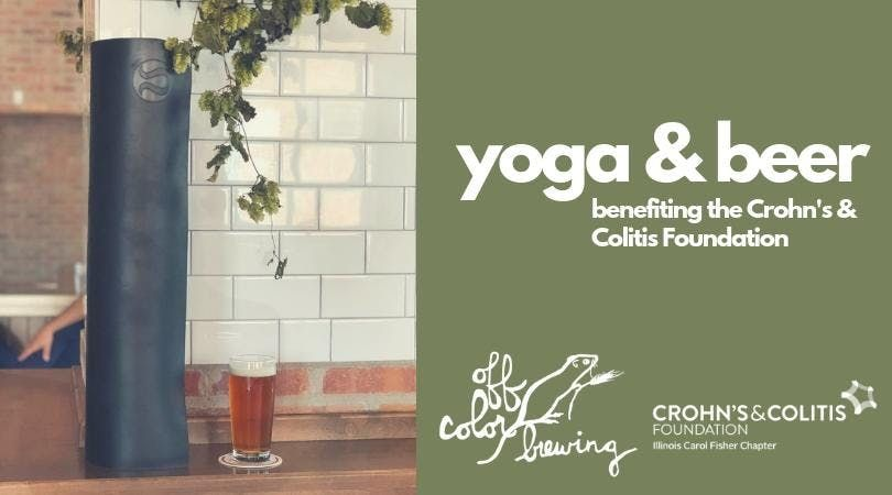 Yoga & Beer Charity Flow benefiting the Crohns & Colitis Foundation