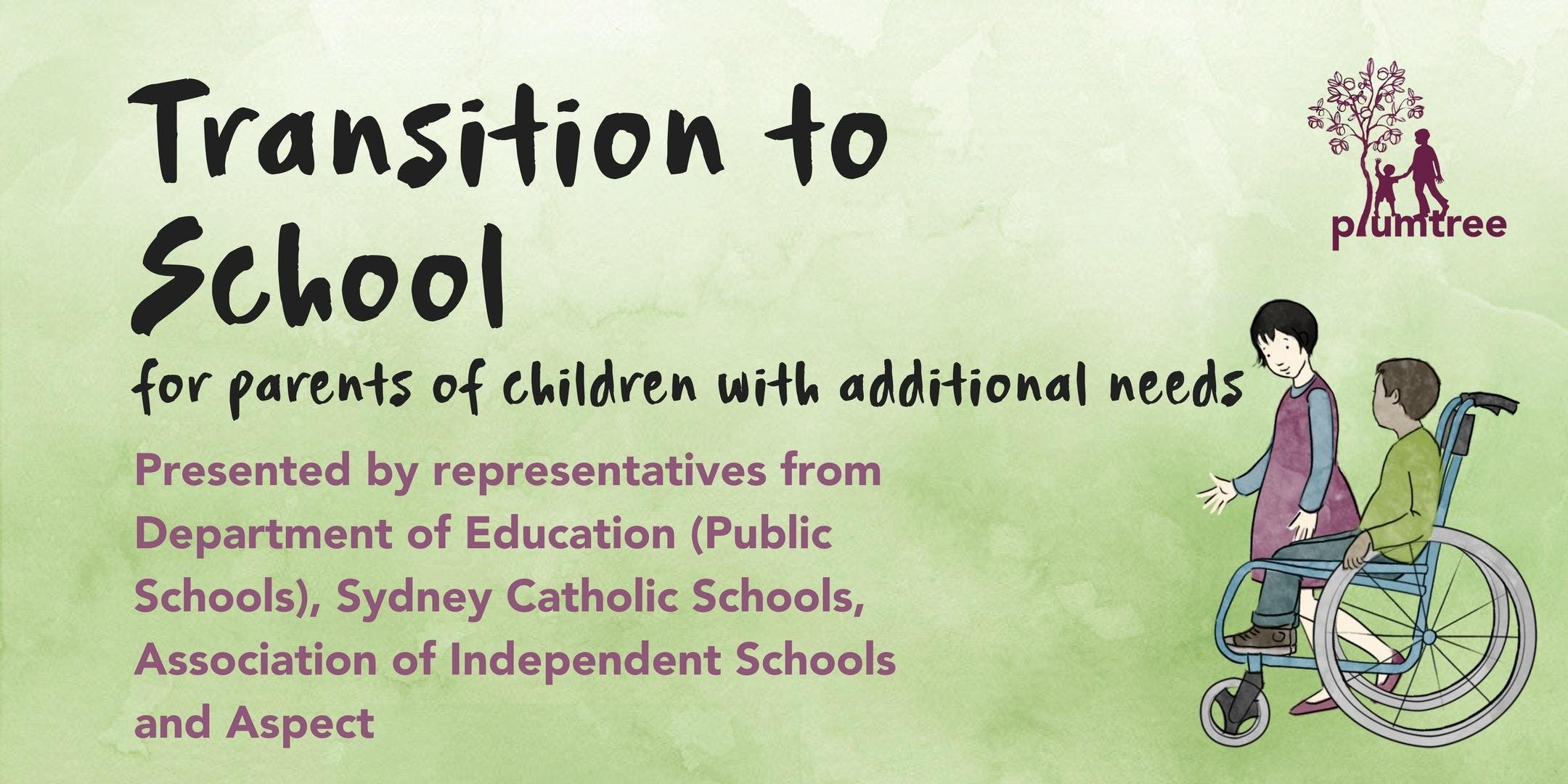 Transition To School- FREE information sessions for parents of children with additional needs