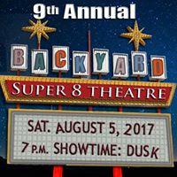 9th Annual Backyard Super 8 Theatre