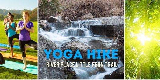 Yoga Hike at River Place Nature Trail Level 1 (Easy)