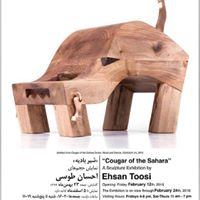 &quotCougar of the Sahara&quot ( )Solo Sculpture Exhibition by Ehsan Toosi