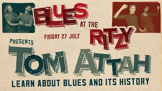 Blues at The Ritzy History Talk and Live Gig with Tom Attah