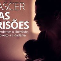 Cine CRP  Exibio do documentrio Nascer nas Prises e debate