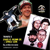 Tributo a Charlie Brown Jr  CPM 22