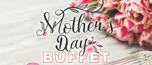 Mothers Day Buffet Breakfast