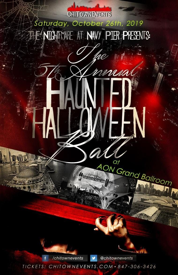 The Nightmare at Navy Pier Presents The 5th Annual Haunted Halloween Ball