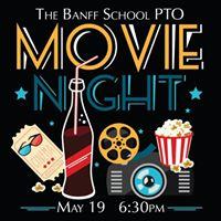 The Banff School PTOs &quotOutdoor Movie Night&quot