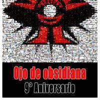 Noveno Aniversario de Ojo de Obsidiana