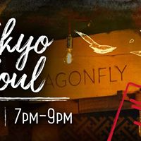 Tokyo Soul - A Dragonfly Dinner Event