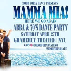 Mamma Mia An ABBA &amp 70s Dance Party at Gramercy Theatre
