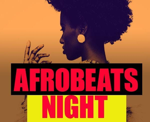 AFROBEATS NIGHT