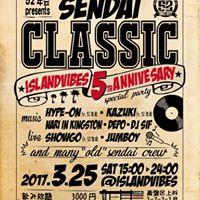SENDAI CLASSICSISLAND VIBES 5 PARTY