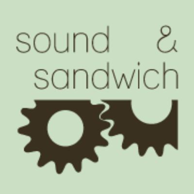 sound & sandwich