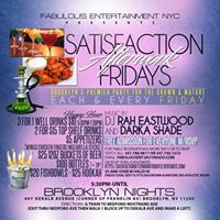 Satisfaction Afterwork Every Fri wHappy Hour 3 For 1 Drinks
