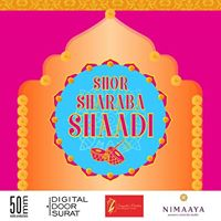 Shor Sharaba Shaadi - First Ever Bridal Contest of Surat