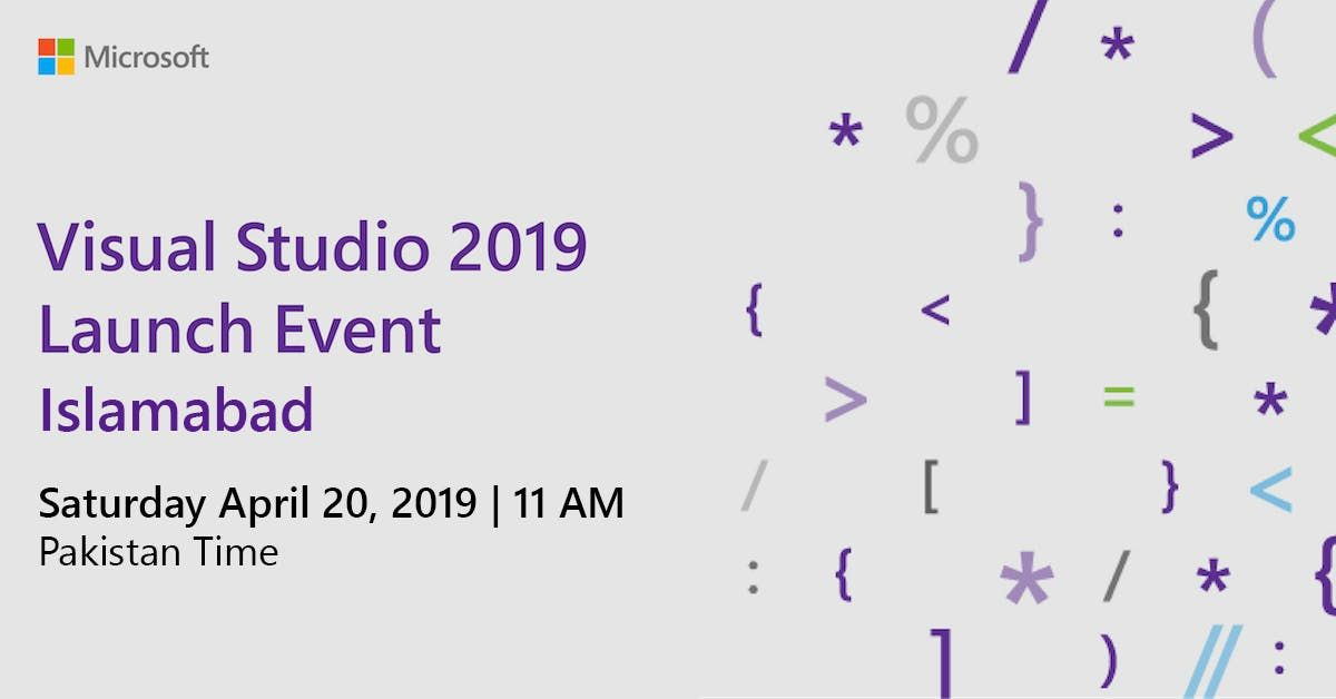 Visual Studio 2019 Launch Event - Islamabad