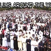 (Muslims all over the world)