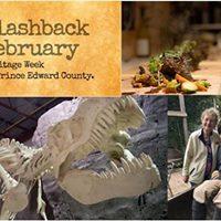 Flashback February Heritage Week in Prince Edward County