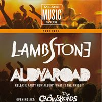 Lambstone Audyaroad (release party. Opening act the Crowsroads