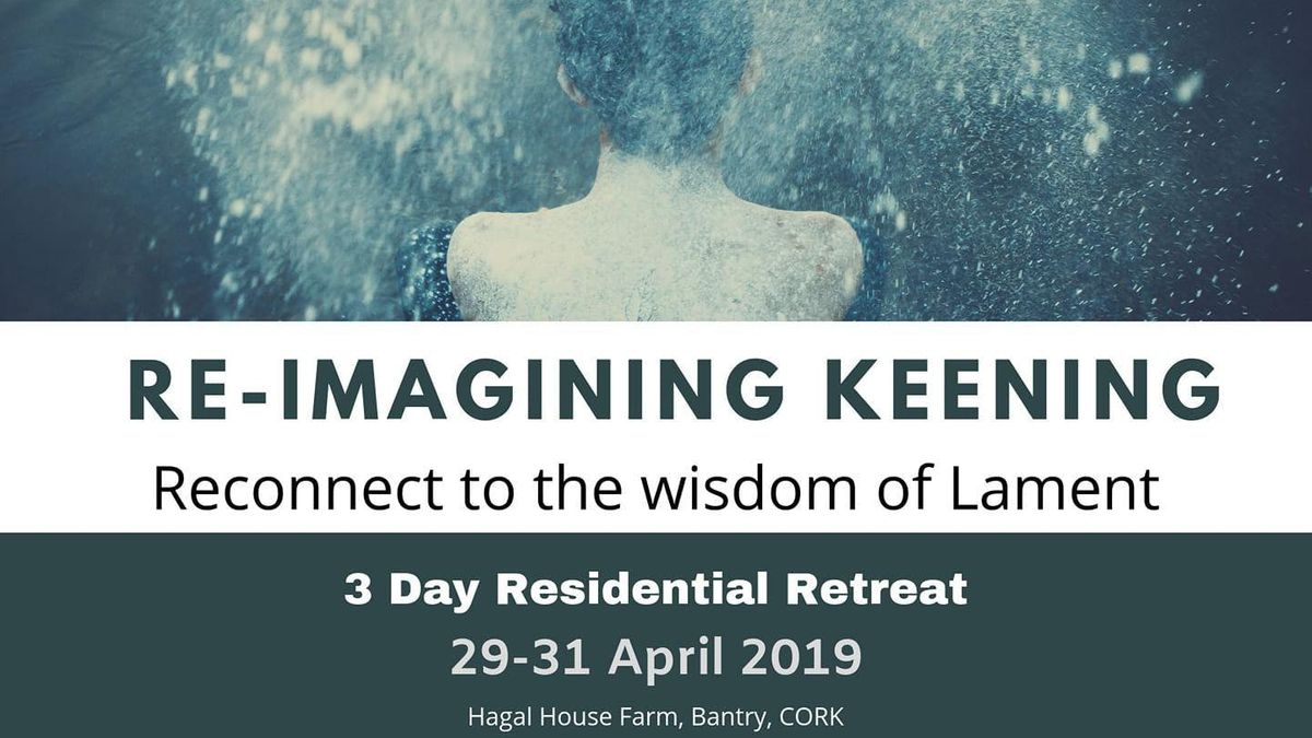 Re-imagining Keening