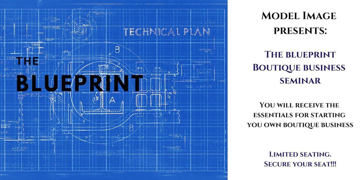 The Blueprint - Boutique Business Seminar