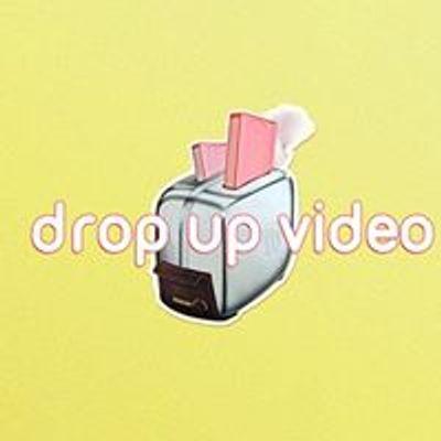Drop Up Video