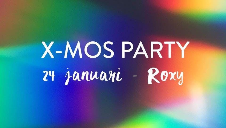 X-Mos Party (24 jan  Roxy)