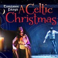 Tomseen Foleys A Celtic Christmas