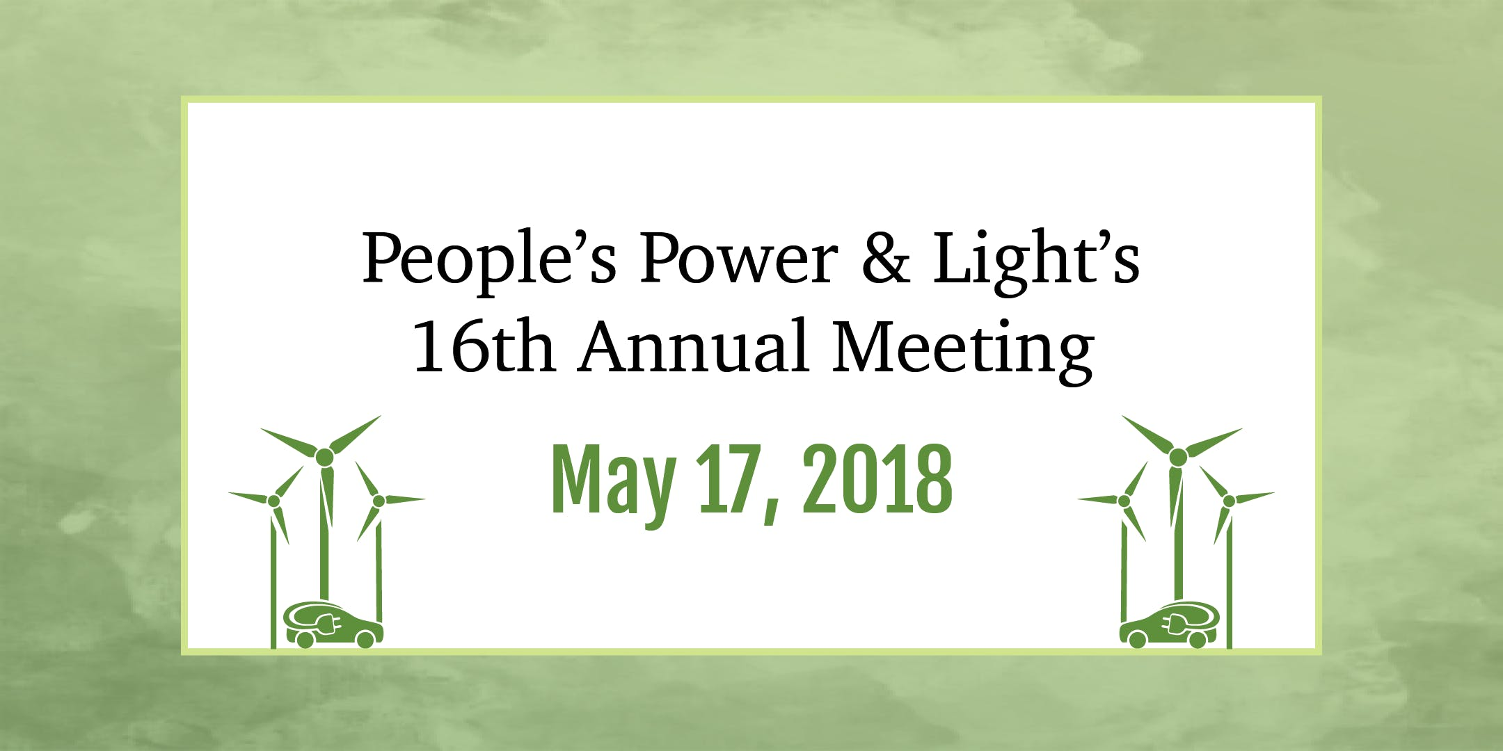 Peoples Power & Lights 16th Annual Meeting