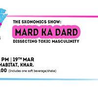 The SXonomics Show Mard ka Dard