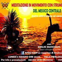Meditazione in Movimento Con Strumenti Preispanici Del Messico