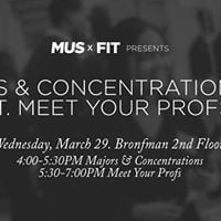 MUSxFIT Presents Majors &amp Concentration Fair - Wine &amp Cheese