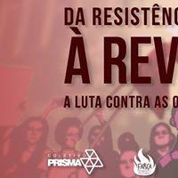 Da resistncia a Revoluo a luta contra as opresses no capitalismo