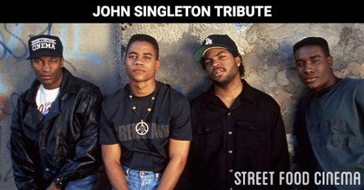Street Food Cinema Boyz n the Hood John Singleton Tribute