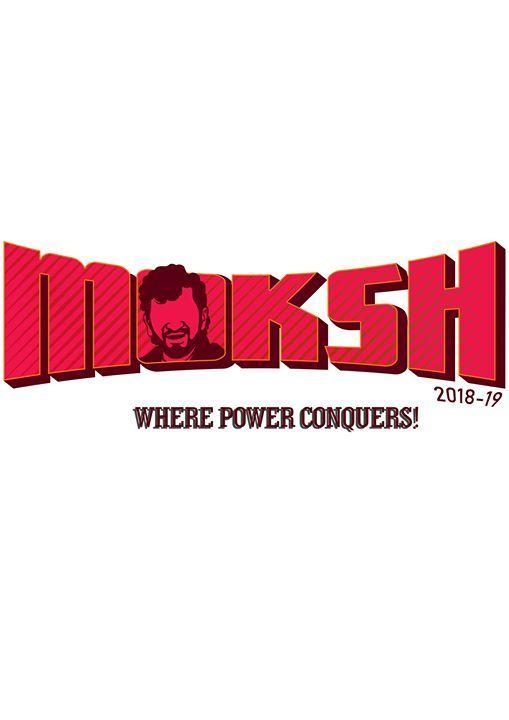 MOKSH19 - Where Power Conquers