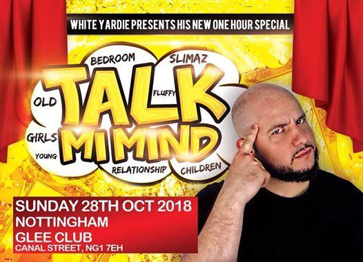 Nottingham Talk Mi Mind