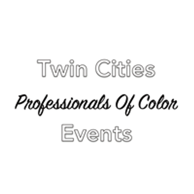 Twin Cities Professionals of Color Events