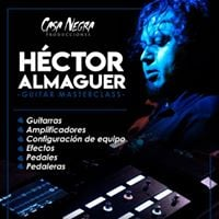 Guitar Masterclass by Hector Almaguer