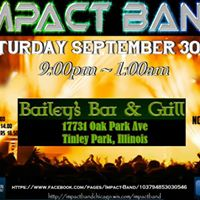 Impact Band Rocks Baileys in Tinley