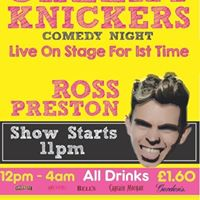 Cheeky Knickers starring Ross Preston