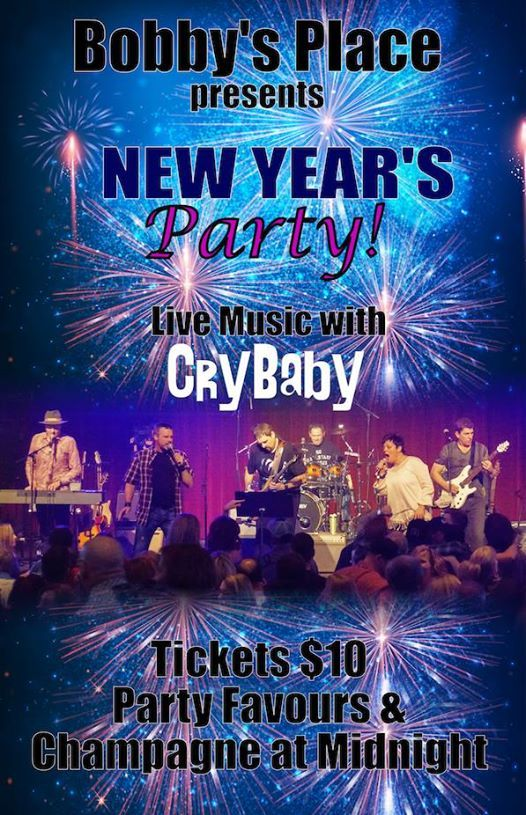 Ring in the New Year at Bobbys Place with Cry Baby