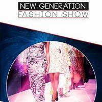 New Generation Fashion Show