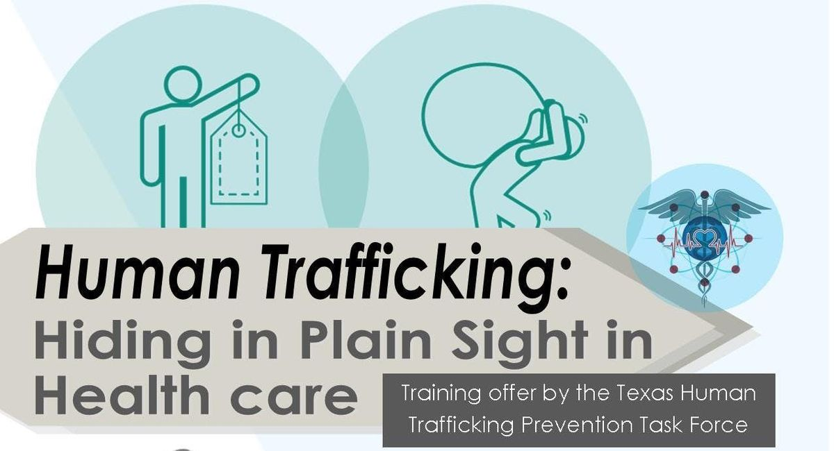 Human Trafficking Hiding in Plain Sight in Health Care