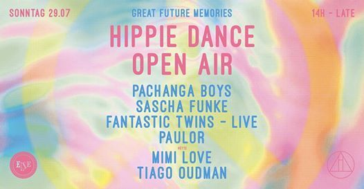 Hippie Dance Open Air w. Pachanga Boys Sascha Funke & More