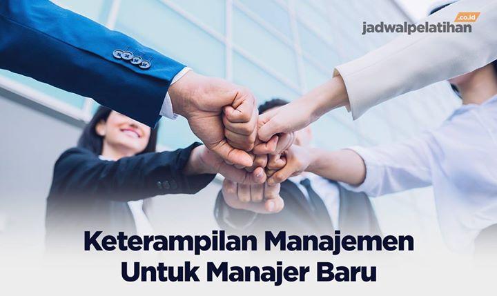 Pelatihan Keterampilan Manajemen Untuk Manajer Baru