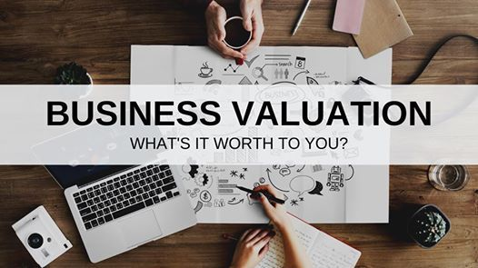Whats It Worth >> Business Valuation Whats It Worth To You At Business