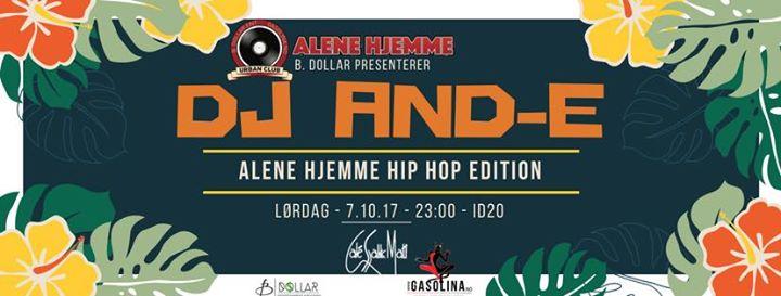 ALENE HJEMME HIP HOP Ft. DJ AND-E