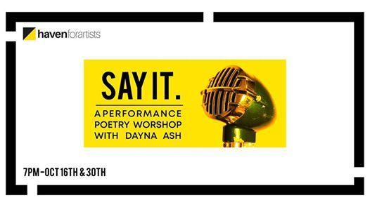A Performance Poetry Workshop w Dayna Ash