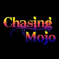 Sunday Session W Chasing Mojo