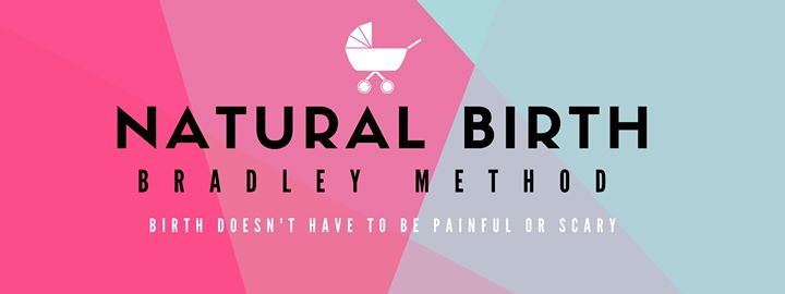 Natural Birth Classes Bradley Method March 21 June 6 At
